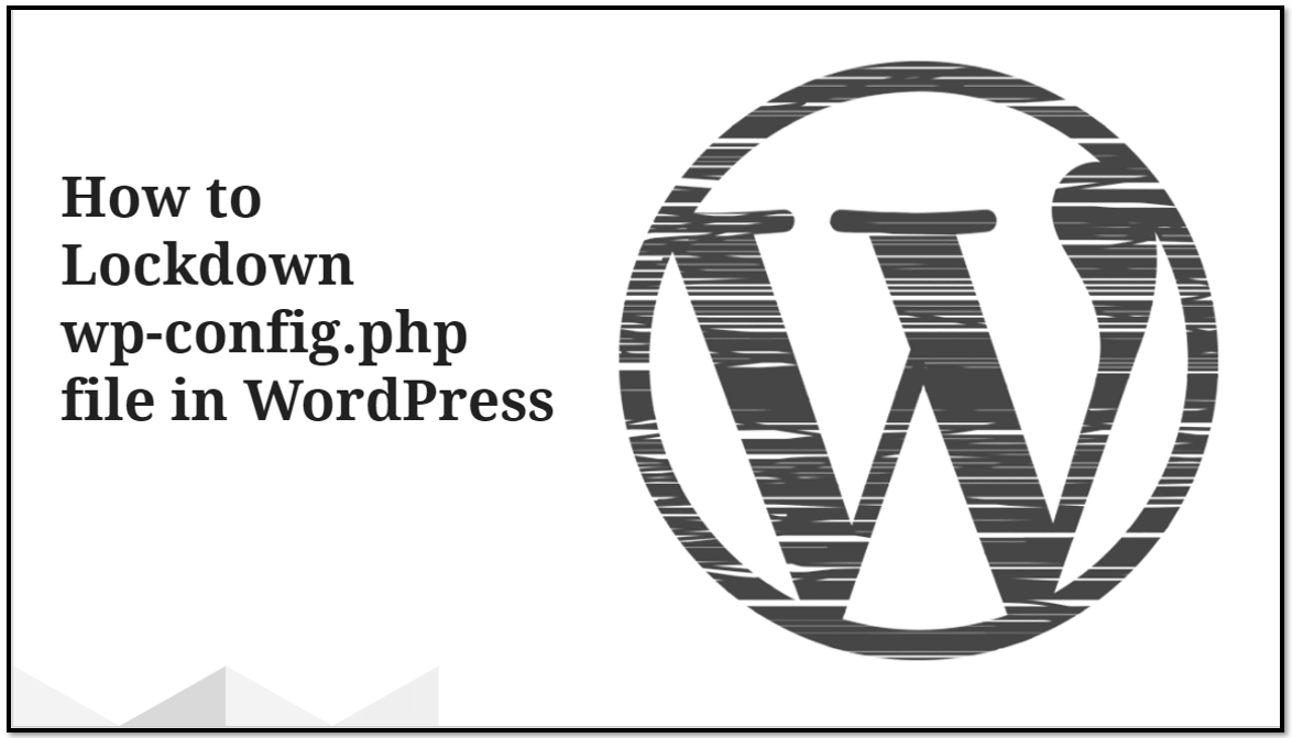 How to Lockdown wp-config file in WordPress