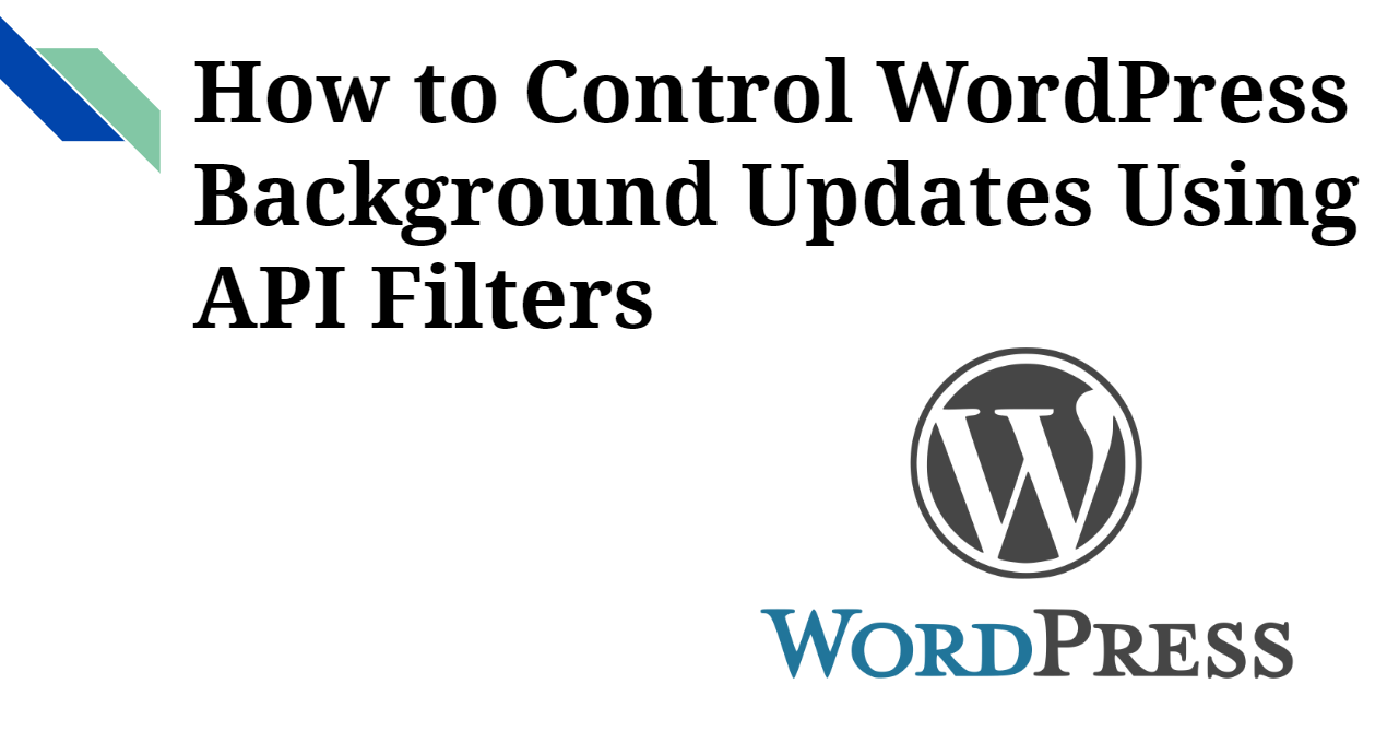 How to control WordPress Automatic updates