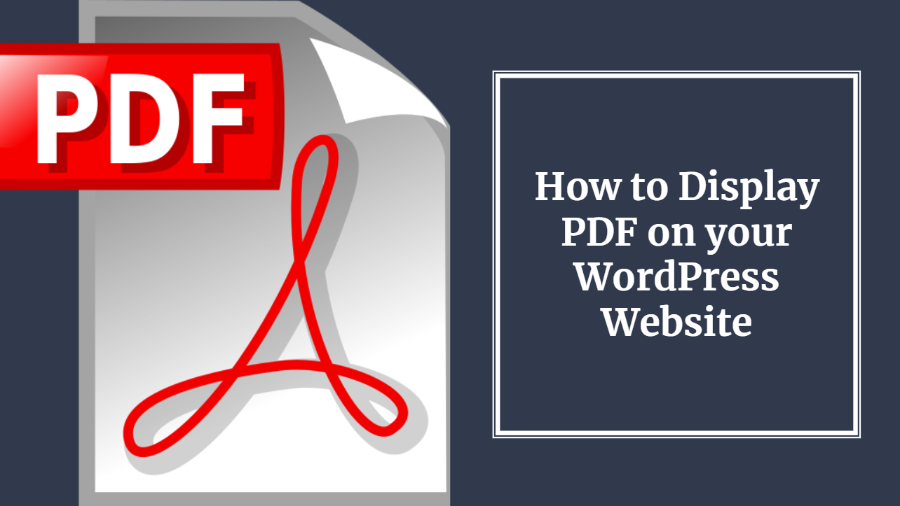 How to Display PDF in WordPress