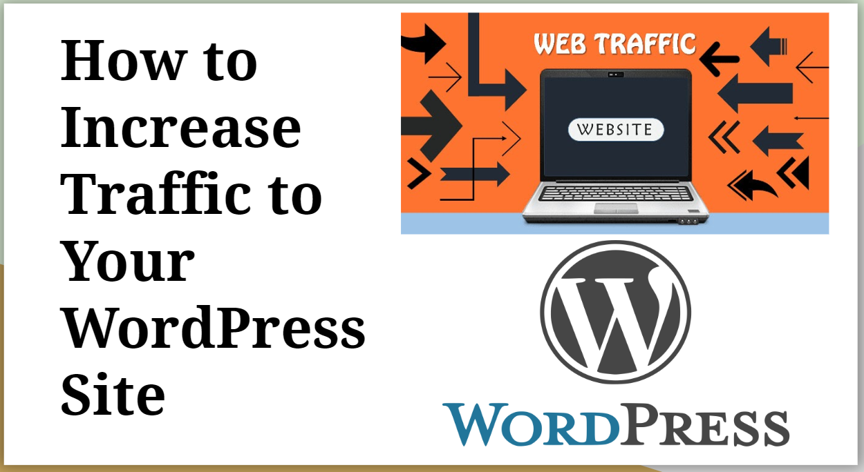 How to Increase Traffic to your WordPress site