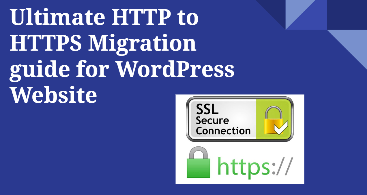 Ultimate HTTP to HTTPS Migration guide for WordPress site