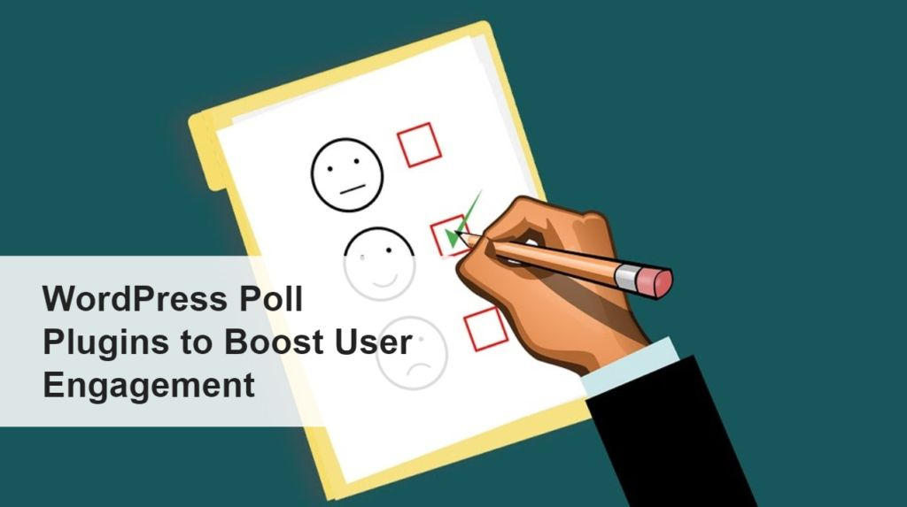 Best WordPress Poll Plugins to Boost User Engagement