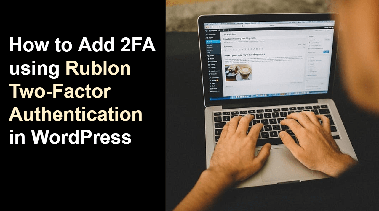 How to Add 2FA using Rublon Two-Factor Authentication in WordPress