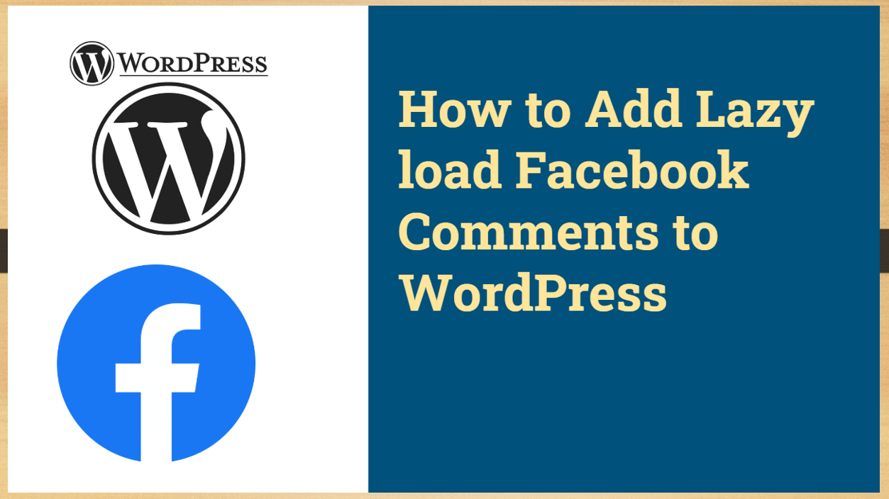 How to Add Lazy load Facebook comments to WordPress