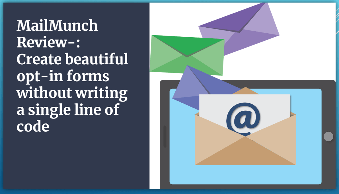 MailMunch Review-: Create beautiful opt-in forms in WordPress