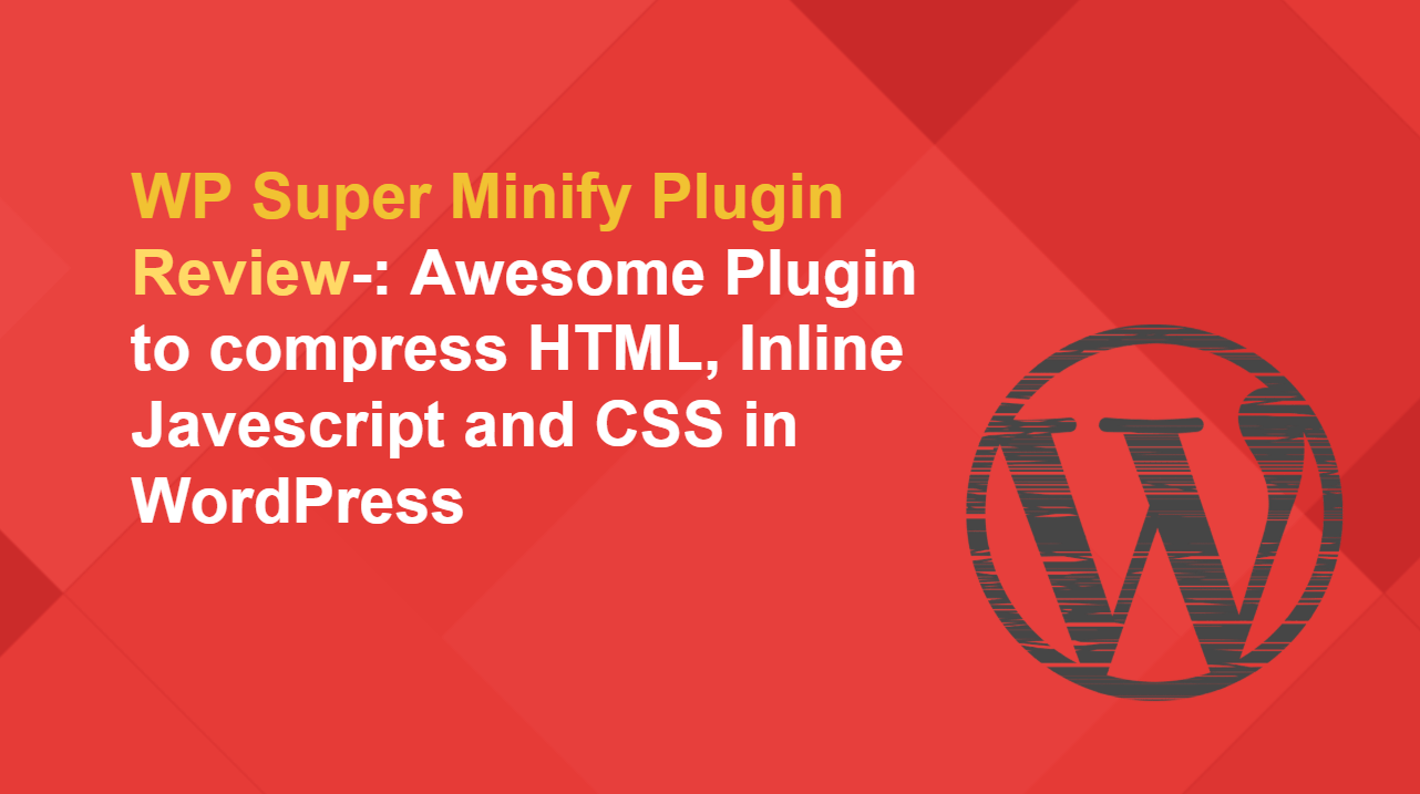 Ultimate WP Super Minify Plugin Review