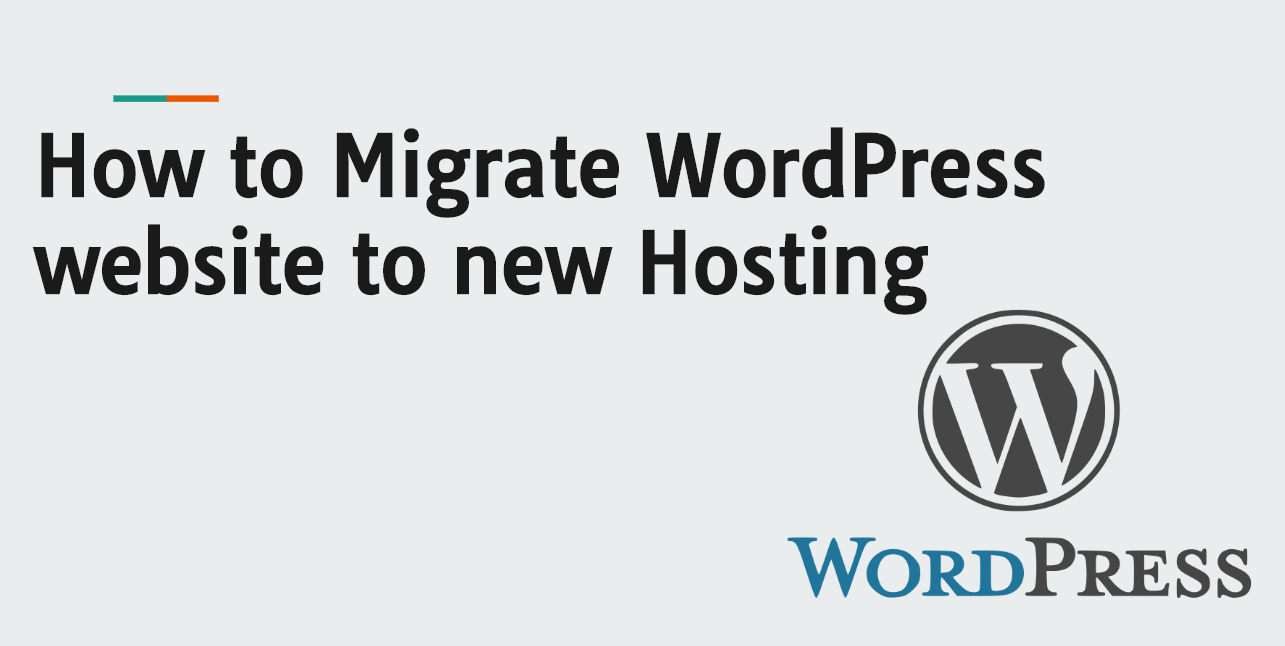 How to Migrate WordPress website to new Hosting