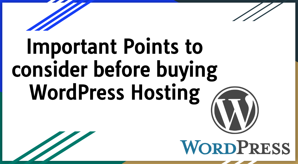 Important Points to consider before buying WordPress Hosting