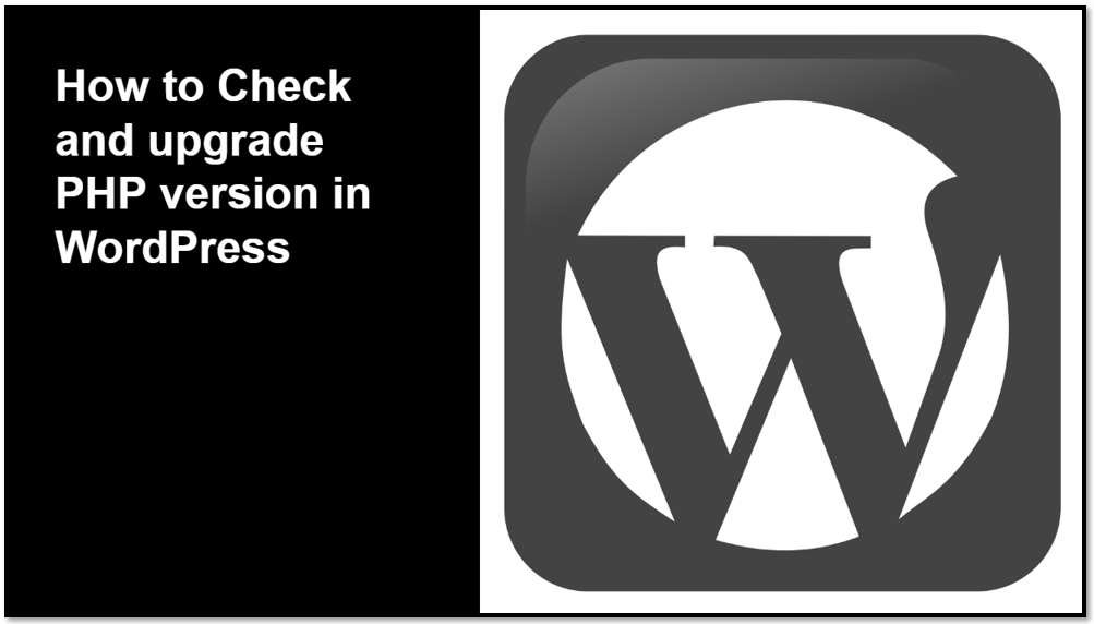 How to Check and upgrade PHP version in WordPress
