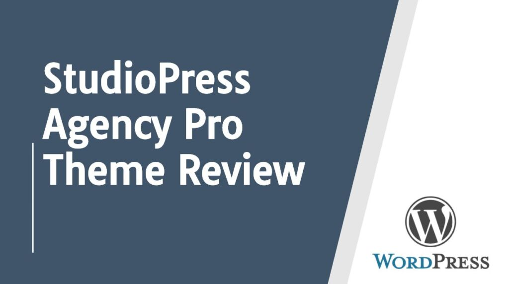 StudioPress Agency Pro Theme Review