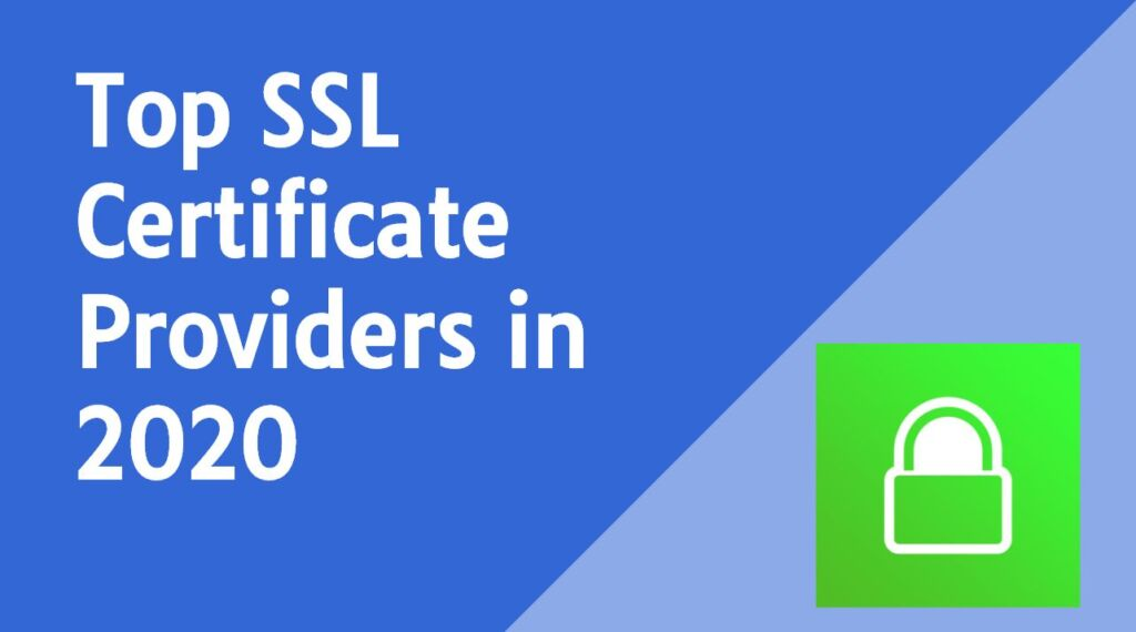 Top SSL Certificate Providers in 2020