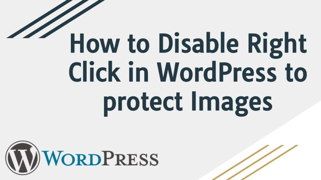 How to Disable Right Click in WordPress to Protect Images